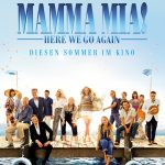 Sommer, Urlaubsgefühle, Mamma Mia 2!